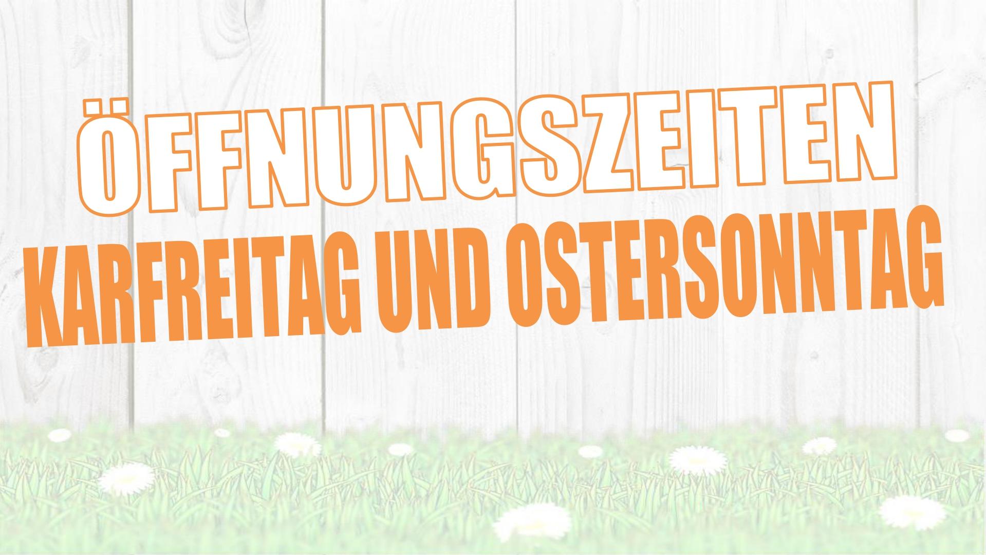Öffnungszeiten Ostern Homepage TABELLE_page-0001 (1)